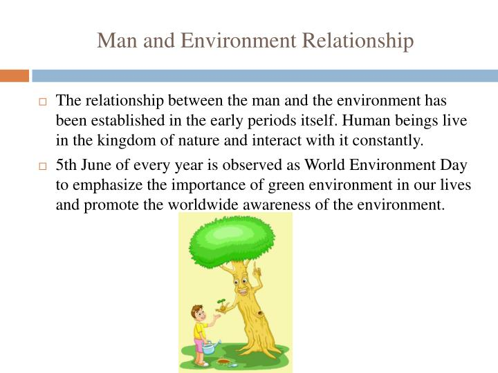 Man and Environment Relationship