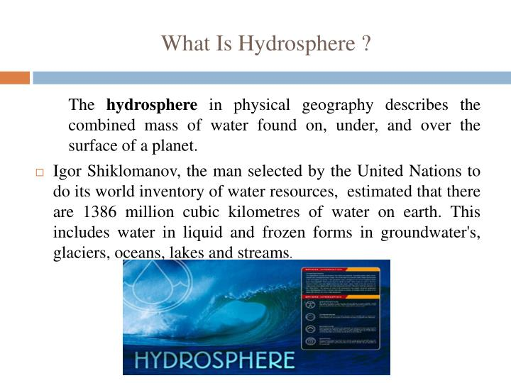What Is Hydrosphere ?