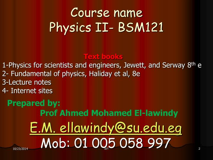 Course name physics ii bsm121