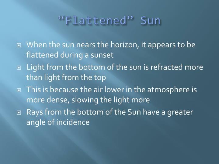 """Flattened"" Sun"