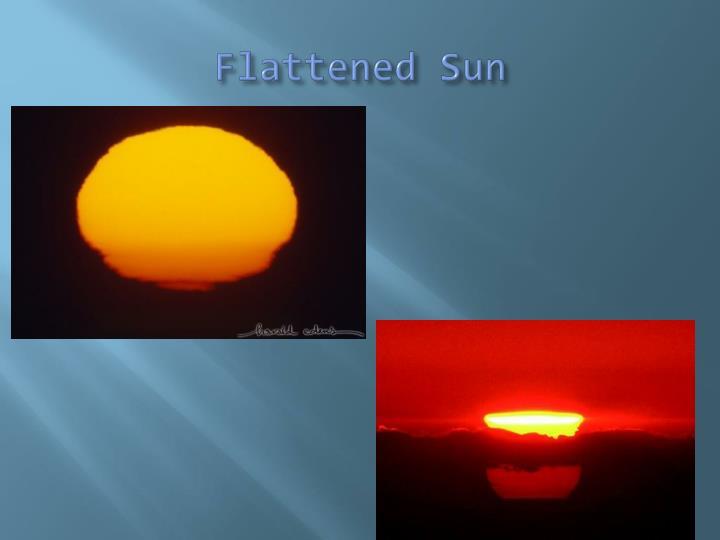 Flattened Sun