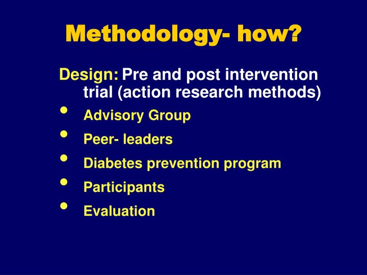 Methodology how