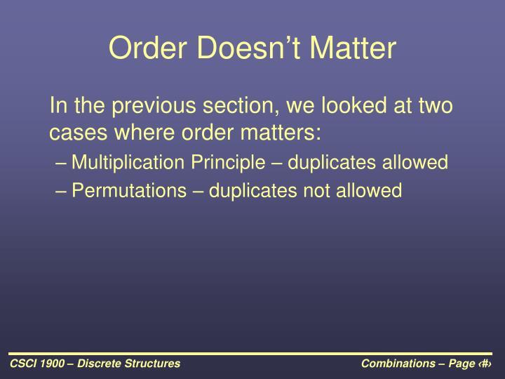 Order Doesn't Matter