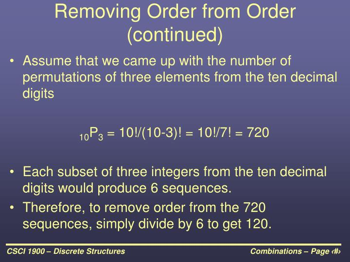 Removing Order from Order (continued)