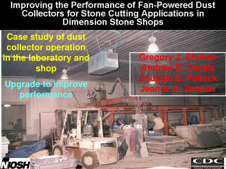 Case study of dust collector operation in the laboratory and shop