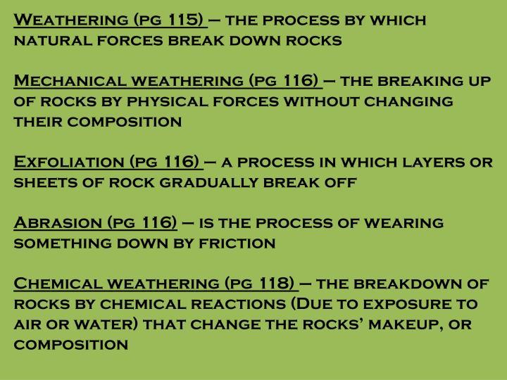 Weathering (pg 115)