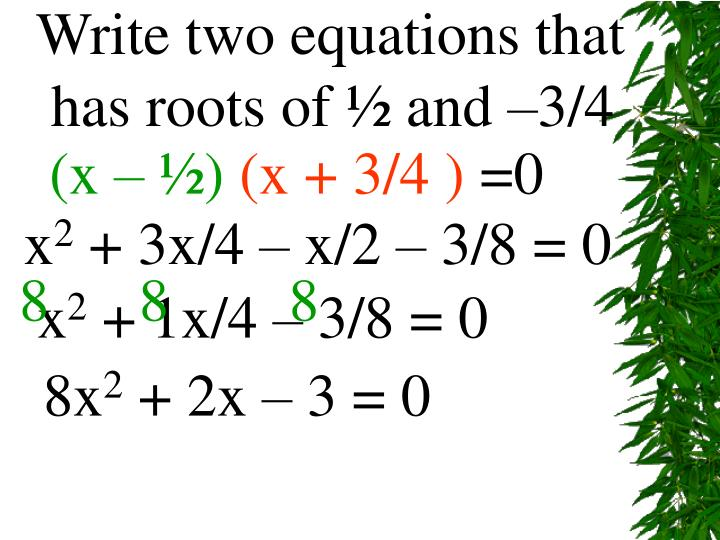 Write two equations that