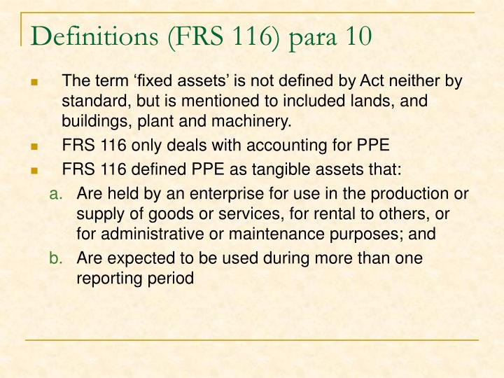Definitions (FRS 116) para 10