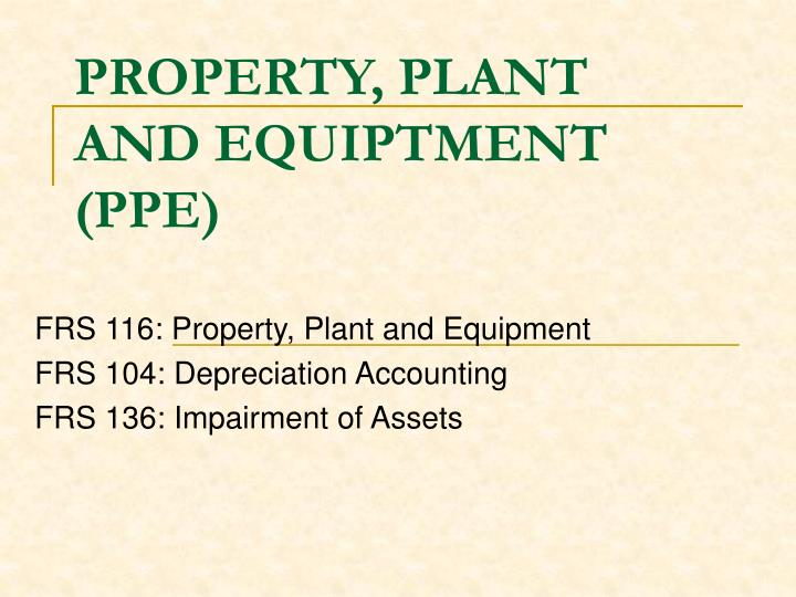 Property plant and equiptment ppe