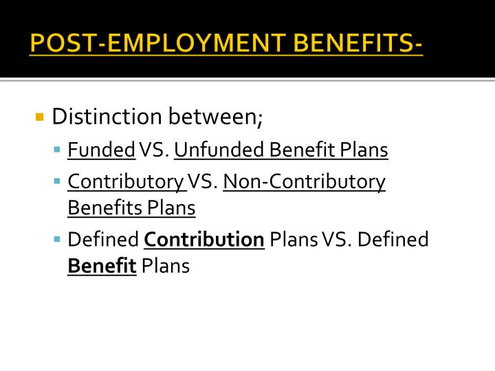POST-EMPLOYMENT BENEFITS-