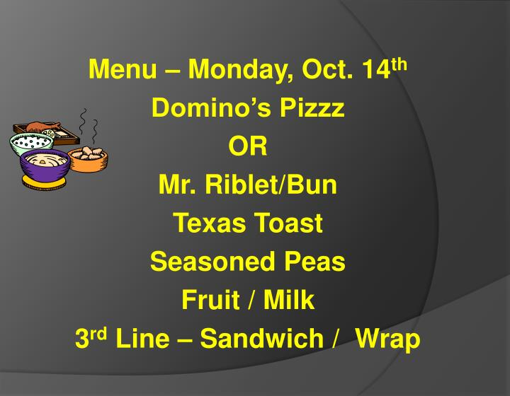 Menu – Monday, Oct. 14