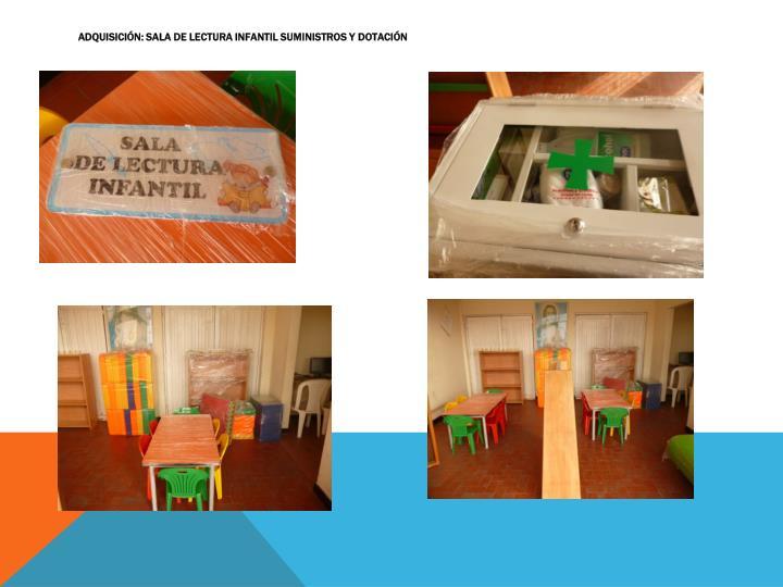 Adquisición: Sala de lectura infantil suministros y dotación