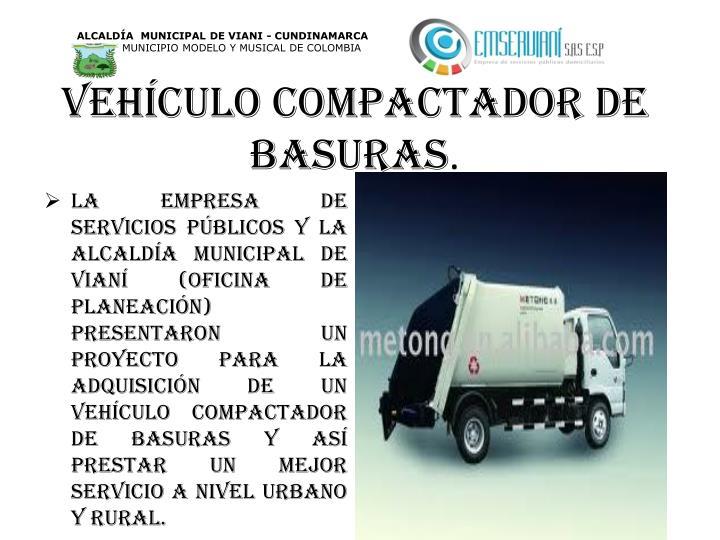 Vehículo compactador de basuras