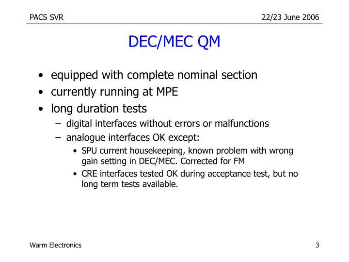 DEC/MEC QM