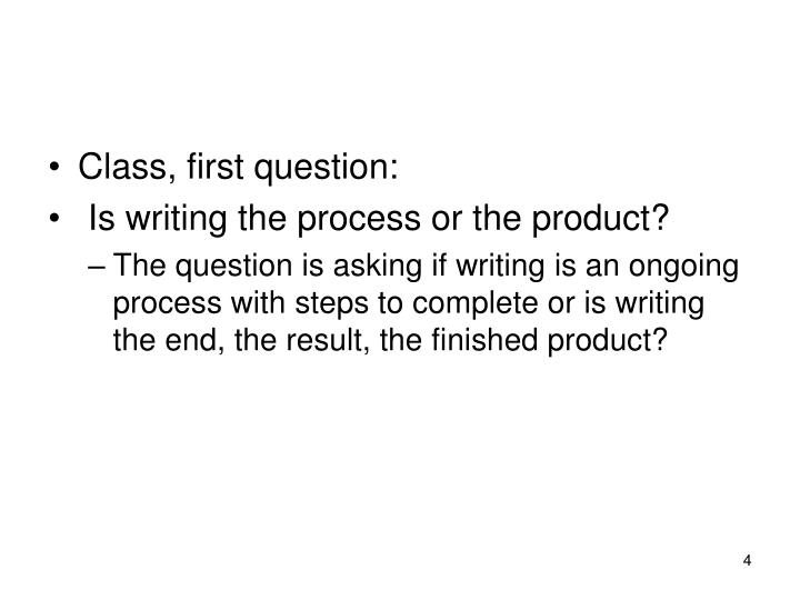 Class, first question: