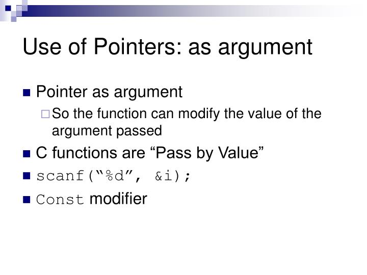 Use of Pointers: as argument