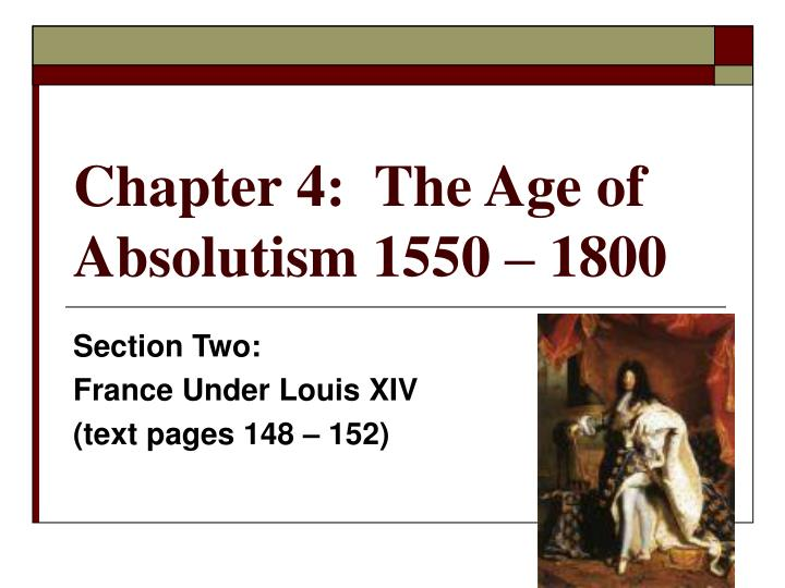 Chapter 4 the age of absolutism 1550 1800