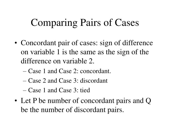 Comparing Pairs of Cases