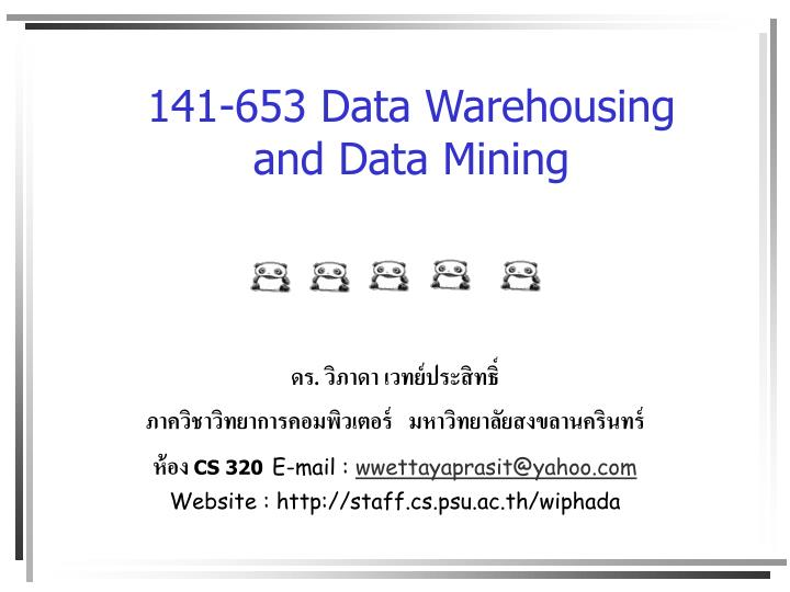 141-653 Data Warehousing and Data Mining
