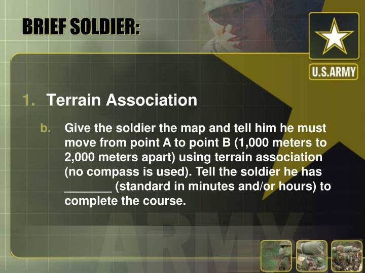 BRIEF SOLDIER: