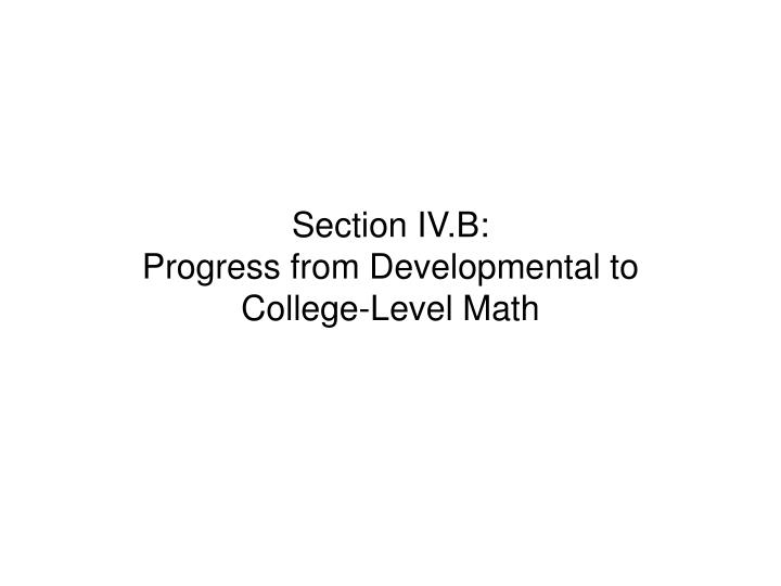 Section IV.B: