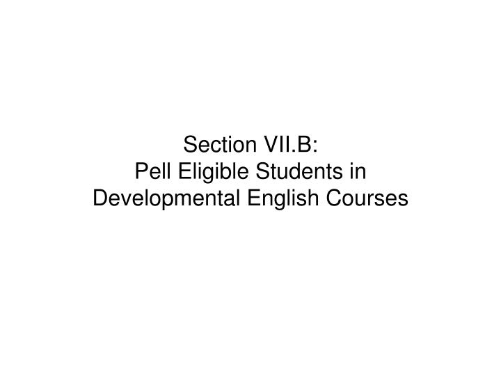 Section VII.B: