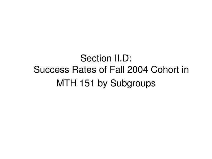Section II.D: