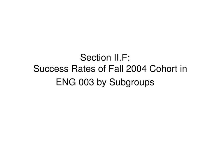 Section II.F: