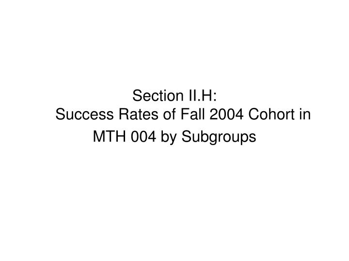 Section II.H: