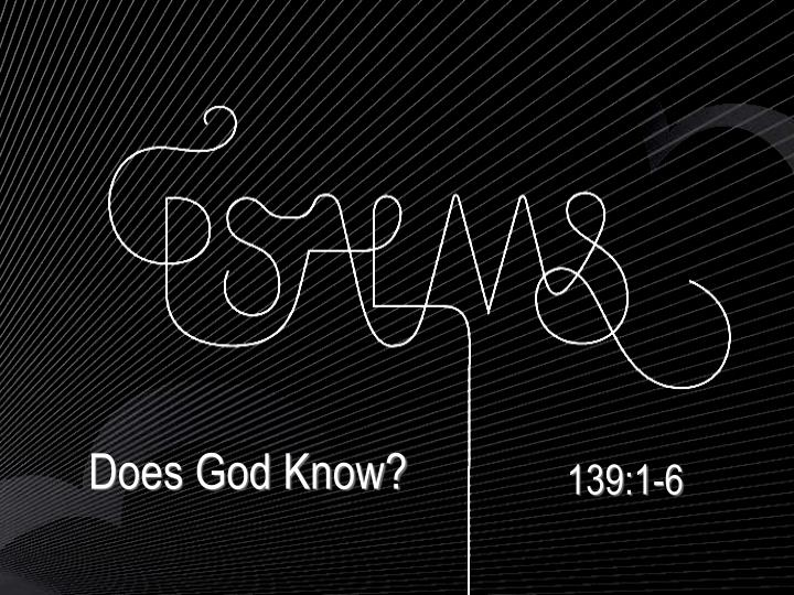 Does God Know?