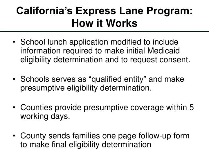 California's Express Lane Program: How it Works