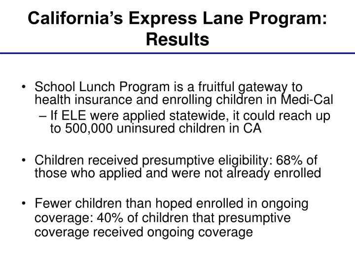 California's Express Lane Program: Results