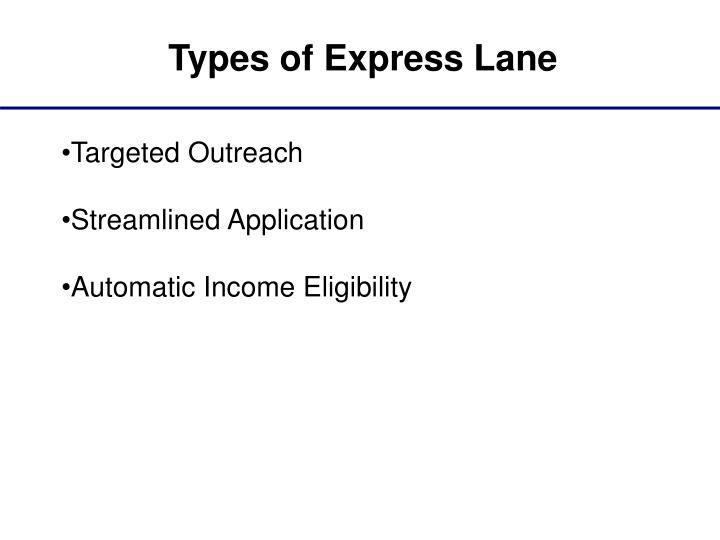 Types of Express Lane