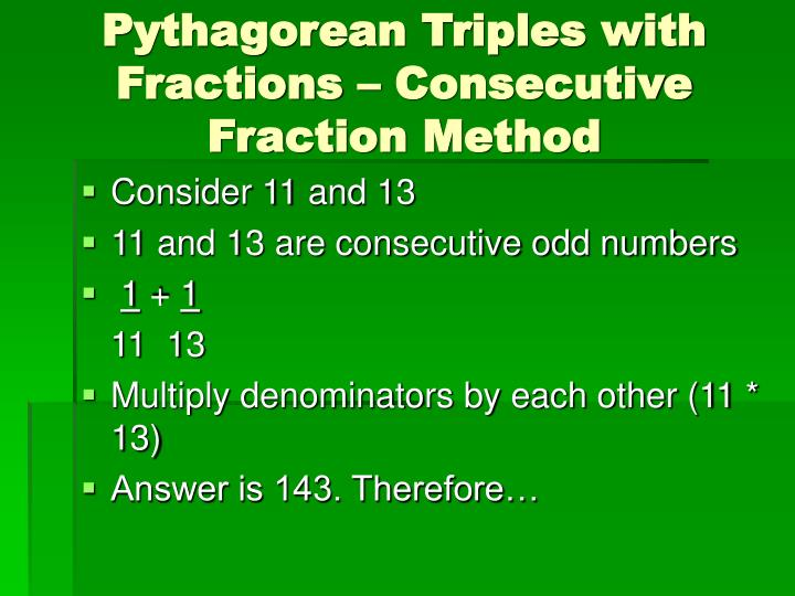 Pythagorean Triples with Fractions – Consecutive Fraction Method