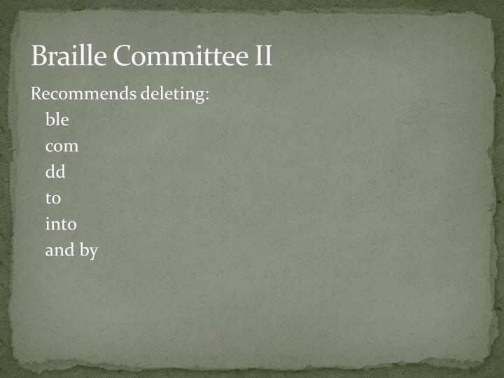 Braille Committee II