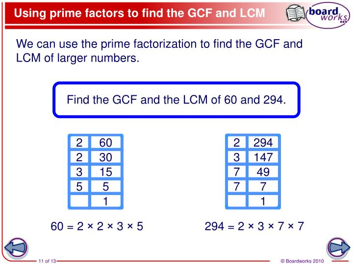 Using prime factors to find the GCF and LCM