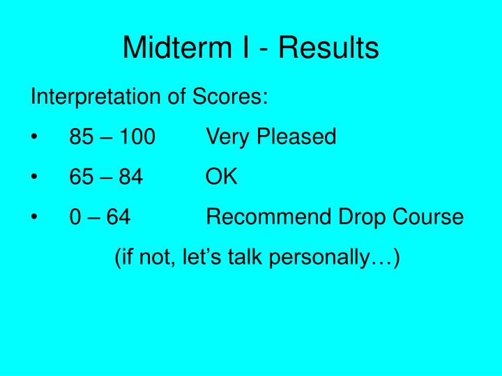 Midterm I - Results