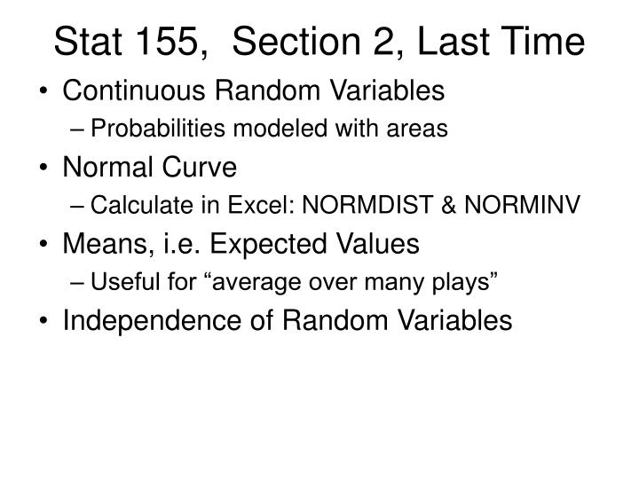 Stat 155 section 2 last time