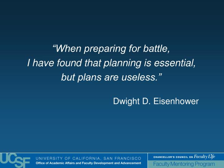"""When preparing for battle,"