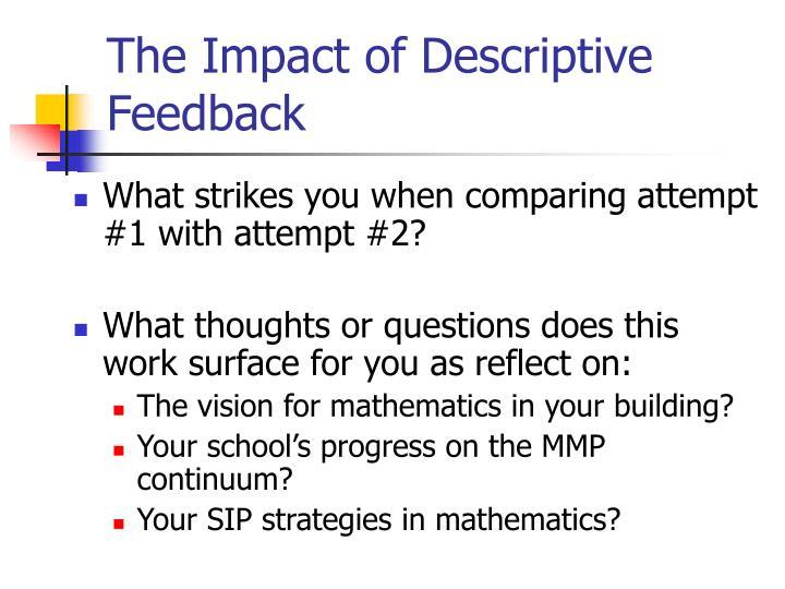 The Impact of Descriptive Feedback