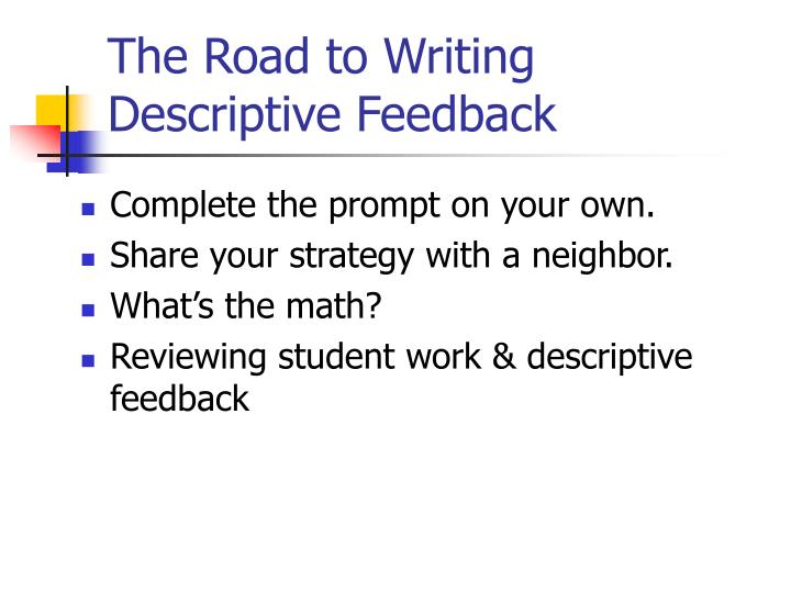 The Road to Writing Descriptive Feedback