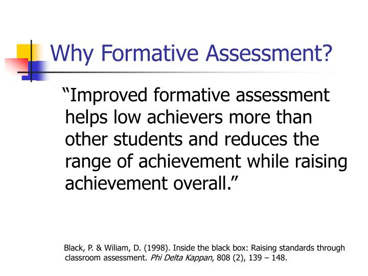 Why Formative Assessment?