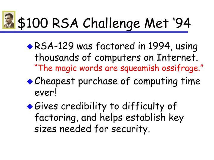 $100 RSA Challenge Met '94