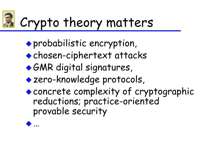 Crypto theory matters