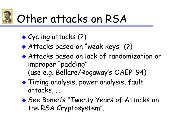 Other attacks on RSA