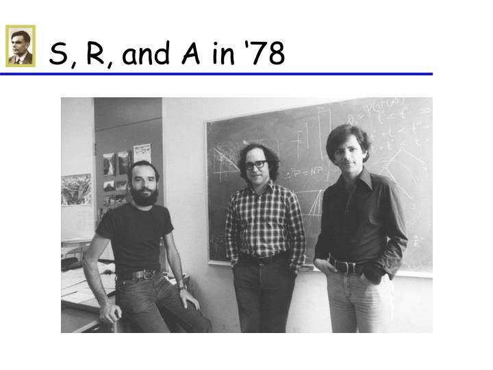 S, R, and A in '78