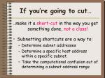 if you re going to cut