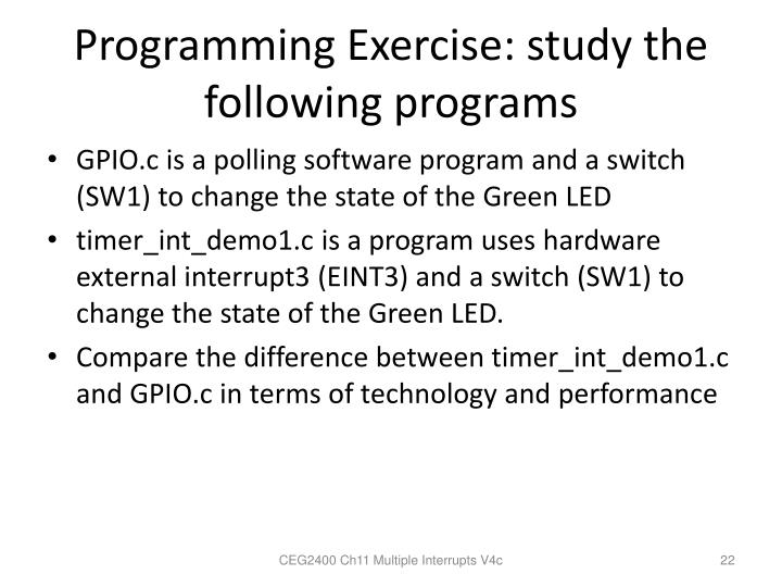 Programming Exercise: study the following programs