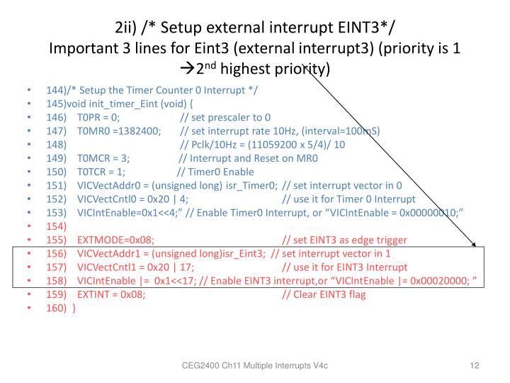2ii) /* Setup external interrupt EINT3*/