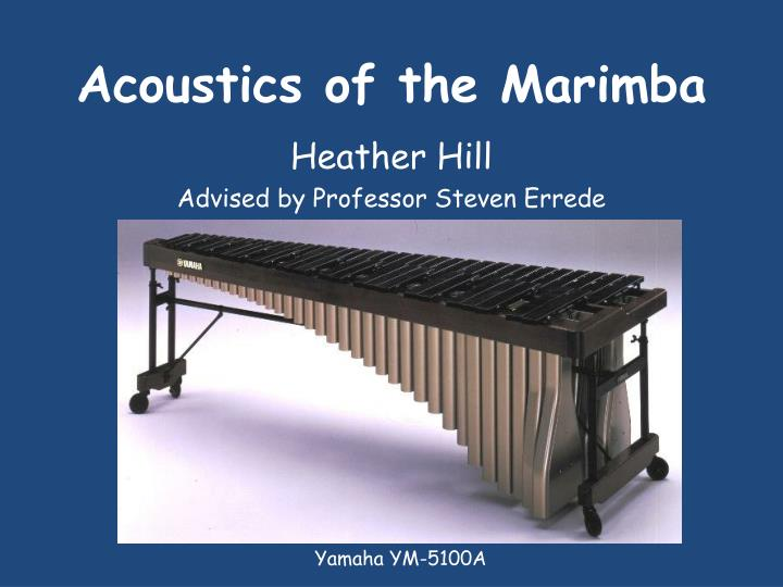 Acoustics of the marimba